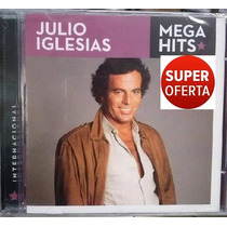 Cd Julio Iglesias - Mega Hits (original Lacrado) Sony Music