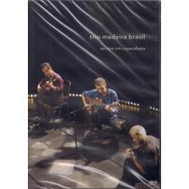 Dvd Trio Madeira Brasil- Ao Vivo Em Copacabana