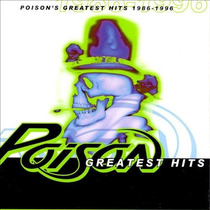 Poison Greatest Hits 1986 - 1996