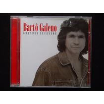 Bartô Galeno - Grandes Sucessos - Cd