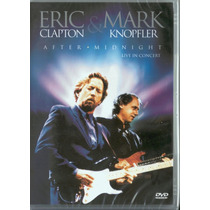 Dvd - Eric Clapton & Mark Knopfler - After Midnight- Lacrado