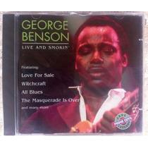Cd George Benson Live And Smokin Frete Grátis Importado Raro