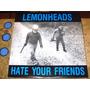Lp Imp Lemonheads - Hate Your Friends (1987) C/ Evan Dando
