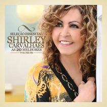 Cd Shirley Carvalhaes - As 20 Melhores Vol. 1