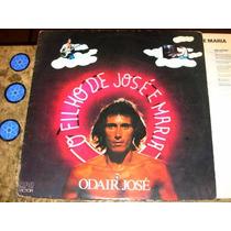Lp Odair José - Filho José Maria (1977) C/ Hyldon + Encarte