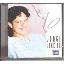 Cd Jorge Vercilo / Elo - Novo Lacrado De Fábrica