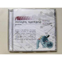 Cd Moises Santana / Remix Remexa / Frete Gratis