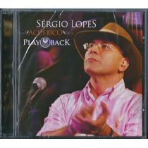 Playback Sergio Lopes - Acústico [original]
