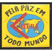 Cólera - Pela Paz Em Todo Mundo (ratos De Porão, Raimundos)