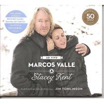 Cd - Marcos Valle & Stacey Kent - Ao Vivo - Lacrado