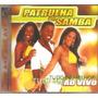 Cd Patrulha Do Samba - Tudo De Melhor - Ao Vivo - Axe Music