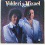 Lp Valderi E Mizael - A Flor Da Pele - 1989 - Rge