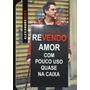 Dvd Alexandre Nero Revendo Amor Com Pouco Uso Quase Na Caixa