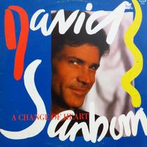 Lp David Sanborn A Change Of Heart Vinil Raro