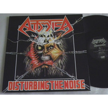 Attomica Disturbing The Noise Lp Limits Sepultura Mutilator