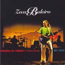 Cd Zeca Baleiro - Baladas Do Asfalto & Outros Blues Ao Vivo