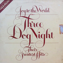 Lp Three Dog Night Joy To The World Their Greates Vinil Raro