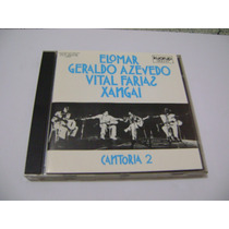 Cd - Elomar Geraldo Azevedo Vital Farias Xangai Cantoria 2