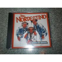 Cd Trio Nordestino / Xodo Do Brasil Frete Gratis