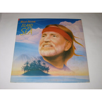Willie Nelson - Island In The Sea - 1987 - Lp