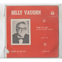 Compacto Vinil Billy Vaughn - Tema De Lara - Alfie - James -