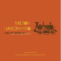O Musical: Milton Nascimento - Nada Será Como Antes (2013)