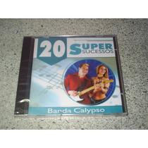 Cd - Banda Calypso 20 Super Sucessos