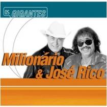 Cd Milionário E José Rico - Os Gigantes