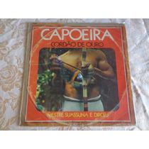 Capoeira Cordao De Ouro Mestre Suassuna E Dirceu