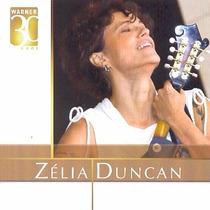 Cd Zélia Duncan - Warner 30 Anos - Novo E Lacrado