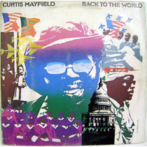 Vinil/lp - Curtis Mayfield - Back To The World