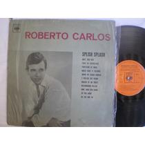 Lp - Roberto Carlos / Splish Splash / Cbs 37304