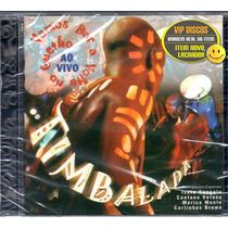 Cd Timbalada Ao Vivo Com Carlinhos Brown - Novo Lacrado!!