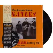 Lp Vinil This Is The Savage Young Beatles Novo Lacrado 180g
