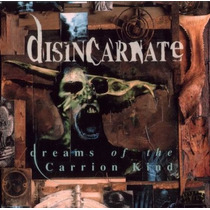 Cd Disincarnate - Dreams Of The Carrion Kind