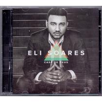 Cd Eli Soares - Casa De Deus - Novo***