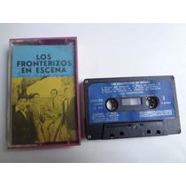 Fita Cassete Los Fronterizos En Escena Ano. 1974