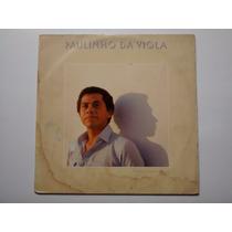 Lp Paulinho Da Viola - A Toda Hora Rola Uma Estória 1982