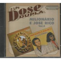 Cd - Milionário E José Rico - Dose Dupla - Volume 4- Lacrado