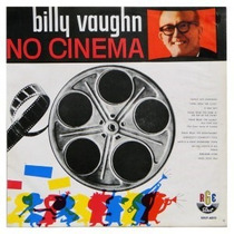 Billy Vaughn No Cinema (1960) - Cd Novo* Stereo* Orquestra