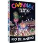 Carnaval 2016 - Rio De Janeiro - Dvd Original