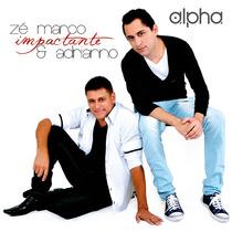 Cd Zé Marco E Adrianno - Impactante * Bônus Playback