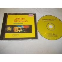 Cds - Dilermando Reis - Abismo De Rosas - Mpb Cantores
