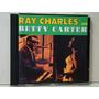 Cd - Ray Charles And Betty Carter - (importado)
