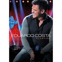 Dvd Eduardo Costa - Acústico (984009)
