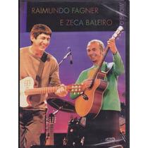Raimundo Fagner E Zeca Baleiro Dvd O Show Import Novo Lacrad