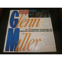 Lp Glenn Miller - Moonlight Serenade, Disco Vinil, Ano 1987