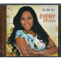 Cd Eveny Braga - Ele Me Viu [bônus Playback]