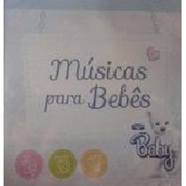 Cd Lacrado Musicas Para Bebes