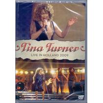 Dvd Tina Turner - Live In Holland 2009 - Novo***